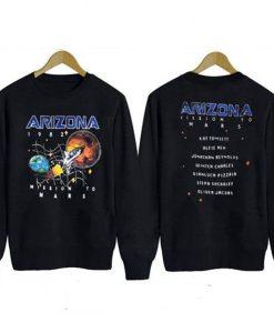 Arizona Mission To Mars Sweatshirt