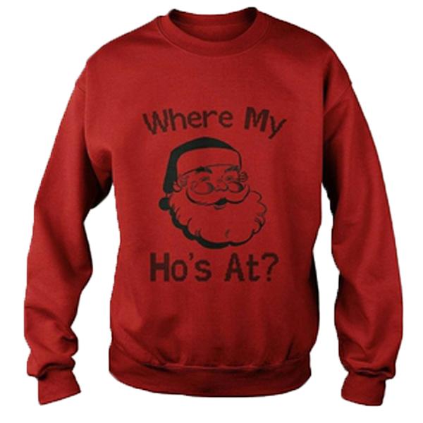 Santa Claus Where My Ho's At Sweatshirt