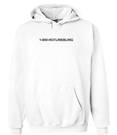 1800 Hotlinebling Hoodie