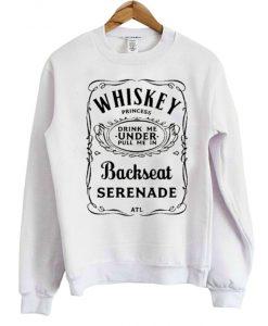 ATL Whiskey Princess Backseat Serenade Sweatshirt