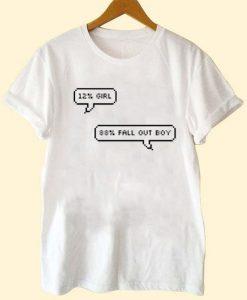12% Girl 88% Fall Out Boy T-Shirt