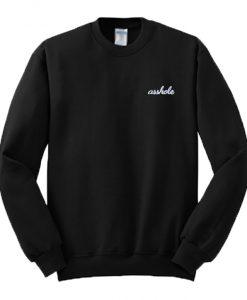 Asshole Font Sweatshirt