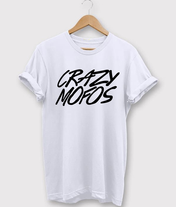 Crazy Mofos Graphic T-Shirt